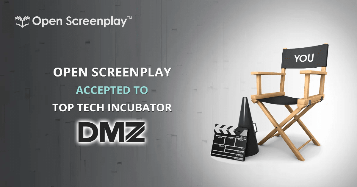 Open Screenplay Accepted to the DMZ, World's Top Ranked University-Based Tech Incubator