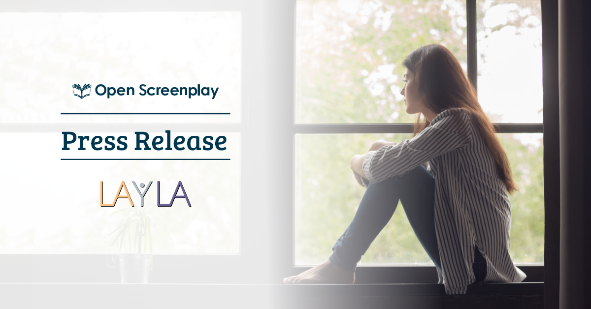 Layla and Open Screenplay Launch OnlineScreenwriting Contest on Mental Health